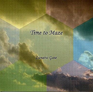 Time to maze / LUNATIC GATE