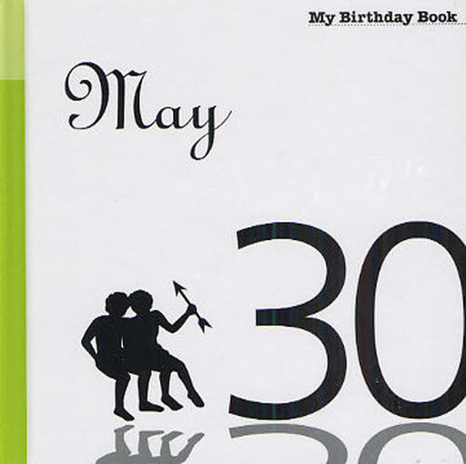My Birthday Book May 30