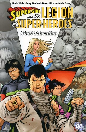 SUPERGIRL AND THE LEGION OF SUPER-HEROES :ADULT EDUCATION(4)