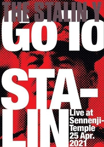 THE STALIN Y / GO TO STALIN Live at Sennenji-Temple 25 Apr.2021