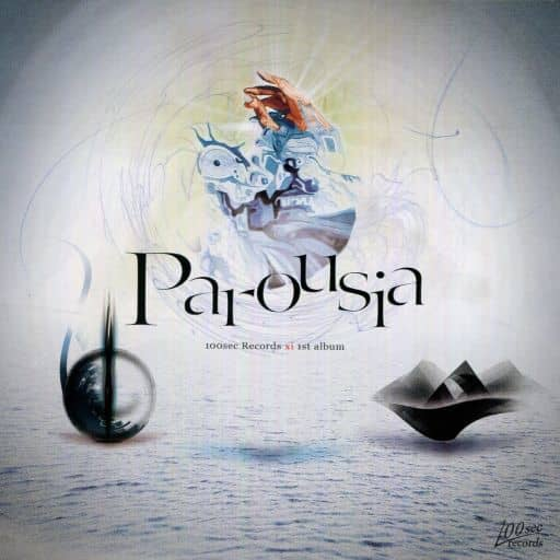 Parousia [press version] / 100 sec Records