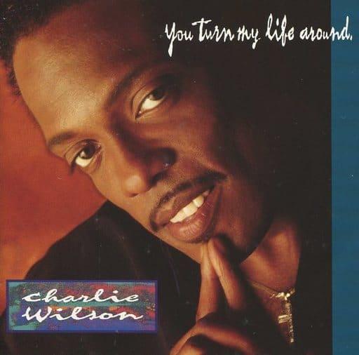 Charlie Wilson / You turn my Life around [Import Disc]