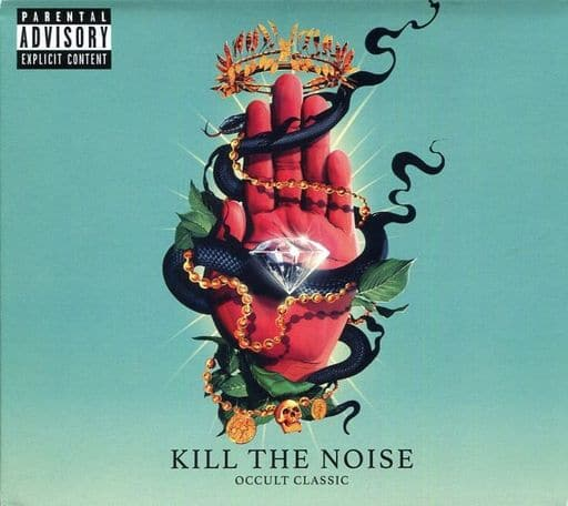 Kill The Noise / Occult Classic [Import Disc]
