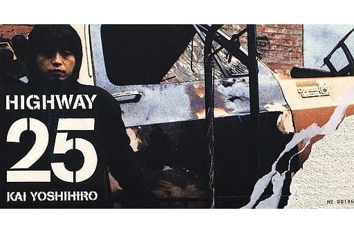 Yoshihiro Kai / Highway 25