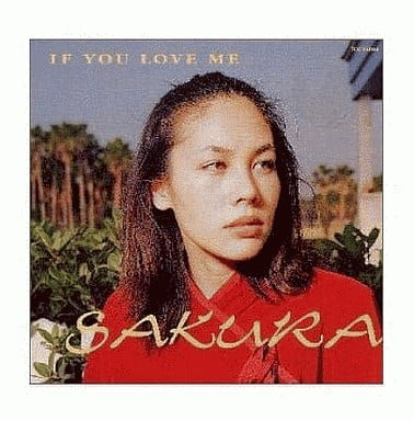 SAKURA / IF YOU LOVE ME