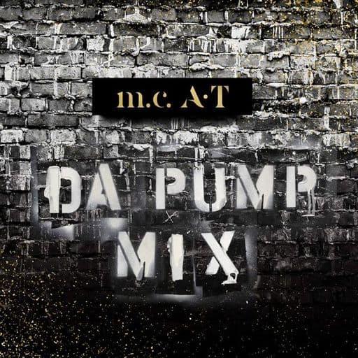 Da Pump / Da Pump m.c.A.T MIX