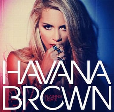 Havana Brown / Flushing Rights [First Press Limited Edition]
