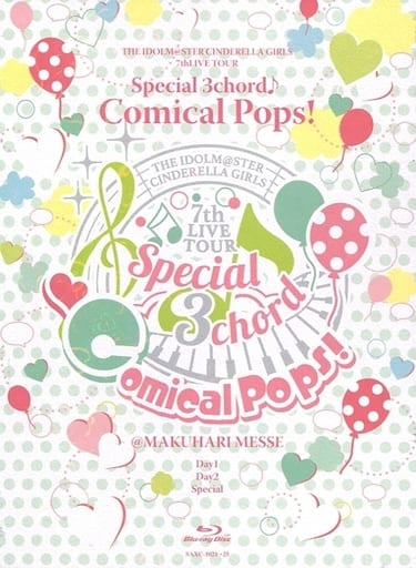 THE IDOLM@STER CINDERELLA GIRLS 7 thLIVE TOUR Special 3 chord ♪ Comical Pops! @ MAKUHARI MESSE