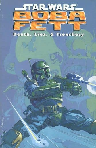 Star Wars : Boba Fett- Death 、 Lies ,& Treachery