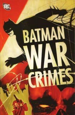 Batman : War Crimes