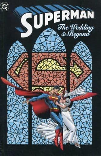 Superman: The Wedding & Beyond