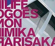 Mika Arisaka / Life Goes On