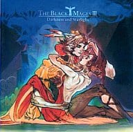 THE BLACK MAGES / THE BLACK MAGES III Darkness and Starlight