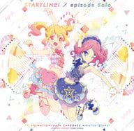 Aikatsu Stars / Start Line! / episode Solo ~ TV Anime 「 Aikatsu Stars!! 」 Opening Theme / Ending Theme