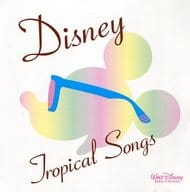 The Walt Disney Company · Tropical Songs