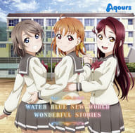 Aqours / WATER BLUE NEW WORLD/WONDERFUL STORIES