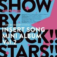 「 SHOW BY ROCK!! STARS! 」 Insert Song Mini Album Vol. 2
