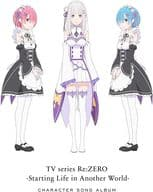 TV Anime 「 Re:ZeRo Starting Life in Another World 」 Character Actor Song Album