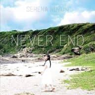 Serena Kozuki / NEVER END ~ TV Anime 「 Bakumaru Geogun Rising 」 ED Theme