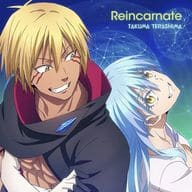 Takuma Terashima / Reincarnate (Regular Version) ~ TV Anime 「 That Time I Got Reincarnated as a Slime 2 nd 」 ED Theme