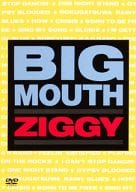 ZIGGY/BIG MOUTH