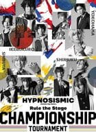 Hypnosis Mic -Division Rap Battle - Rule the Stage-Championship Tournament -
