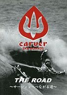 THE ROAD-The Road to Surfing-