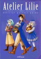 PS2 Lily Studio ~ ザールブルグ Alchemist 3 ~ Official Perfect Guide