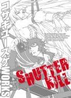 Yusuke Kozaki WORKS SHUTTER KILL
