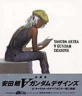 Akira Yasuda ∀ (Turn A) Gundam Designs