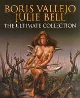 BORIS VALLEJO & JULIE BELL THE ULTIMATE COLLECTION