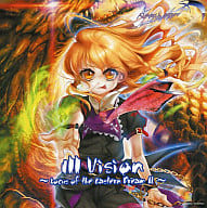 Ill Vision - Locus of the Eastern Dream II - / Kissing the Mirror