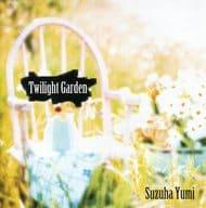 Twilight Garden / Suzuha