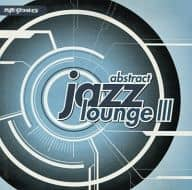 VARIOUS ARTIST / ABSTRACT JAZZ LOUNGE 3 A NITE GROOVES COMPILATION [Import Edition]