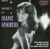 JOANIE SOMMERS WITH SHELLY MANNE AND BOBBY TROUP / Look Out! It 's JOANIESOMMERS [Import Disc]