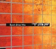 TRF / Burst drive Mix(限定盤)