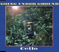 GOING UNDER GROUND / Cello