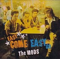 THE MODS / EASY COME EASY GO (discontinued)
