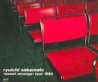 "Ryuichi Sakamoto / ""sweet revenge"" Tour1994"
