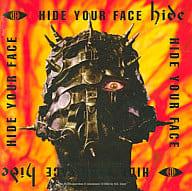 Hide / HIDE YOUR FACE