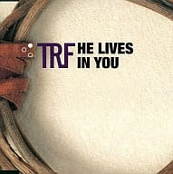 TRF / HE LIVES IN YOU