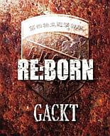 Gackt / REBORN