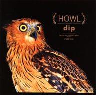 dip / HOWL