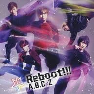 A.B.C-Z / Reboot! [Regular Edition]