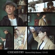 CHEMISTRY / Heaven Only Knows / 13 months [Normal Edition]
