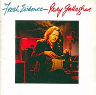 Rory Gallagher / Fresh evidens (discontinued)