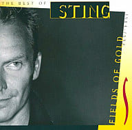 Sting / Fields of Gold-Best of Sting 1984-1994