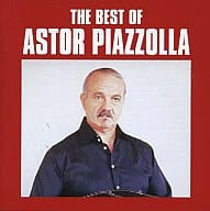 Astor Piazzolla / Best of Astor Piazzolla
