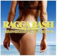 Raga Bash! 2013 Urban & Reggae & Latin Flavor Hits