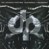 Japanese Pop Stars / Deisconnect Reconnec